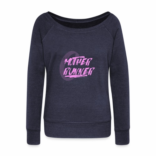 MotherRunner - Women's Wideneck Sweatshirt