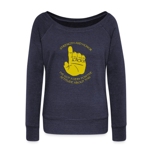 Positive Attitude - Women's Wideneck Sweatshirt