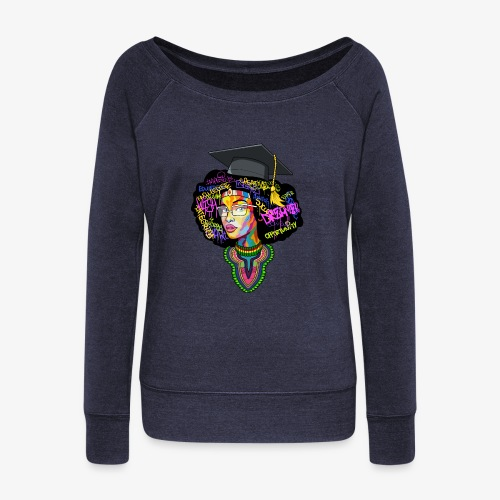 Black Educated Queen School - Women's Wideneck Sweatshirt