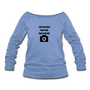 right in the face - Women's Wideneck Sweatshirt