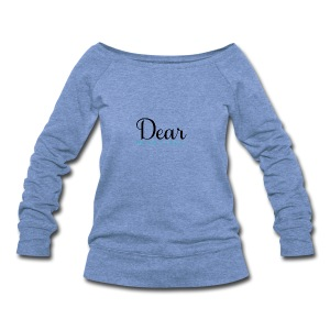 Dear Beautiful Campaign - Women's Wideneck Sweatshirt