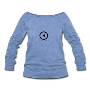 Let the music go - Women's Wideneck Sweatshirt