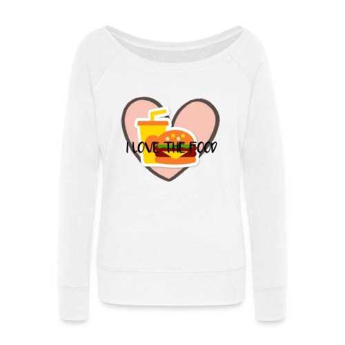 Food - Women's Wideneck Sweatshirt