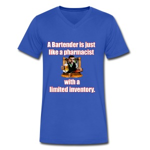 A Bartender is just like a pharmacist - Men's V-Neck T-Shirt by Canvas