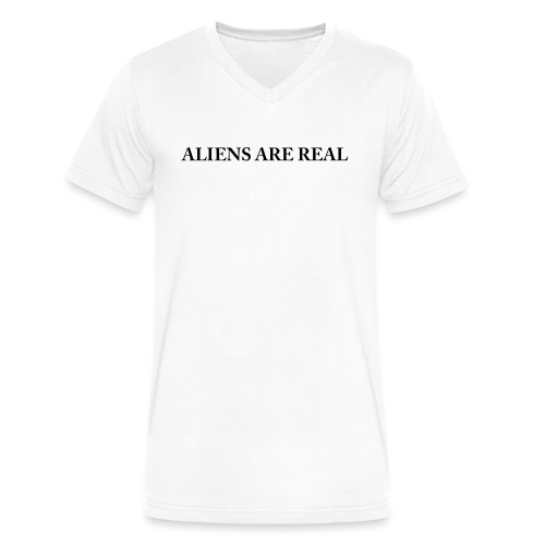 Aliens are Real - Men's V-Neck T-Shirt by Canvas