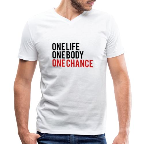 One Life One Body One Chance - Men's V-Neck T-Shirt by Canvas