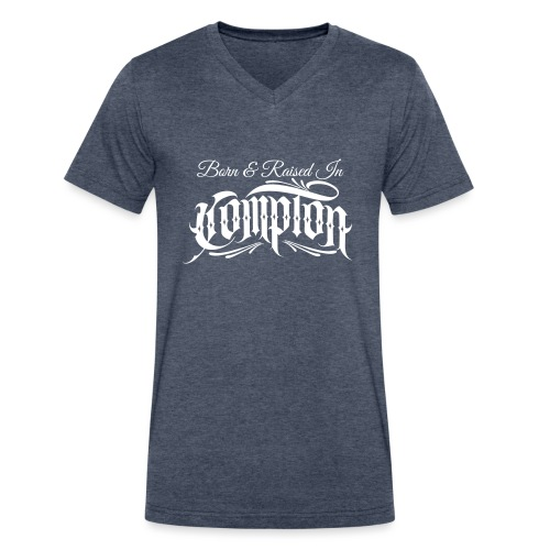 born and raised in Compton - Men's V-Neck T-Shirt by Canvas