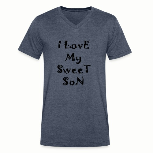 I love my sweet son - Men's V-Neck T-Shirt by Canvas
