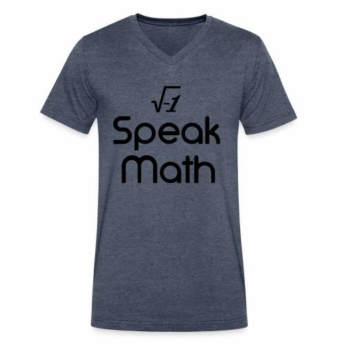 i Speak Math - Men's V-Neck T-Shirt by Canvas
