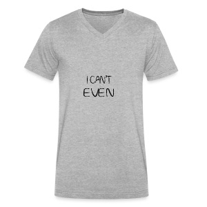 i can t even coffee mug - Men's V-Neck T-Shirt by Canvas