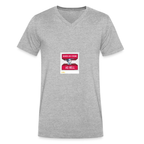 women are strong as hell - Men's V-Neck T-Shirt by Canvas
