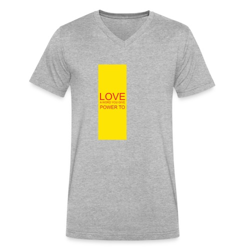 LOVE A WORD YOU GIVE POWER TO - Men's V-Neck T-Shirt by Canvas