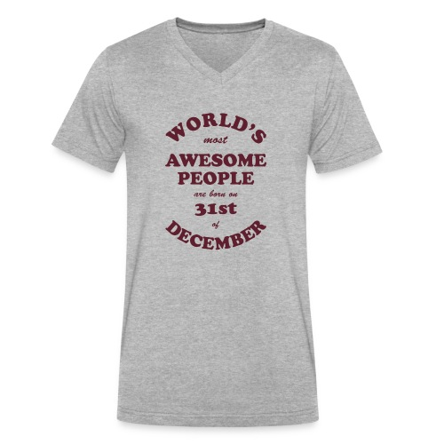 Most Awesome People are born on 31st of December - Men's V-Neck T-Shirt by Canvas