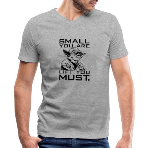 Small You Are Gym Motivation - Men's V-Neck T-Shirt by Canvas