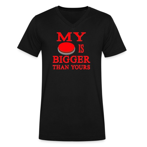 My Button Is Bigger Than Yours - Men's V-Neck T-Shirt by Canvas