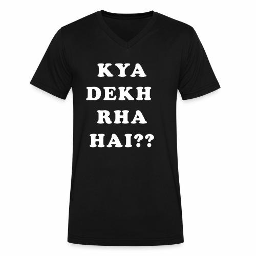 Kya Dekh Raha Hai - Men's V-Neck T-Shirt by Canvas