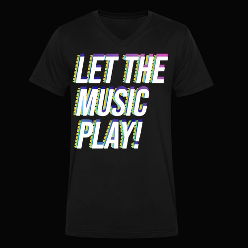 Let The Music Play! - Men's V-Neck T-Shirt by Canvas