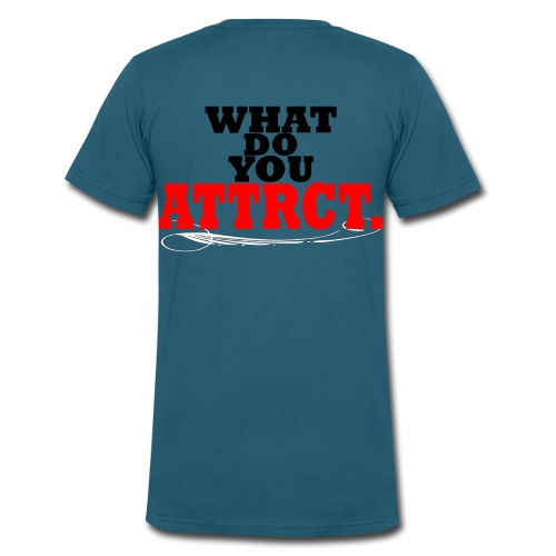 WHAT DO YOU ATTRCT. Back Print - Men's V-Neck T-Shirt by Canvas