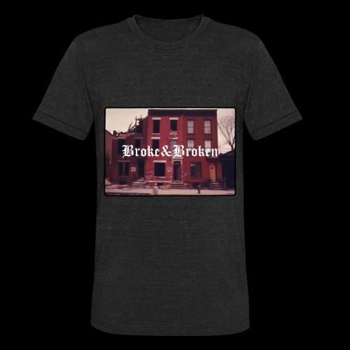 Broke and Broken Vintage NYC - Unisex Tri-Blend T-Shirt