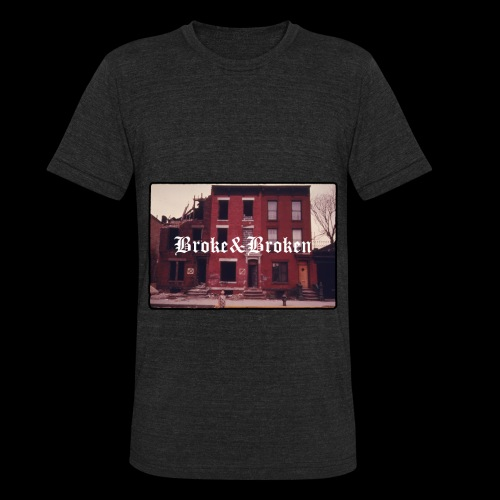 Broke and Broken Vintage NYC - Unisex Tri-Blend T-Shirt