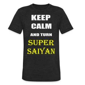 Keep Calm and Turn Super Saiyan - Unisex Tri-Blend T-Shirt by American Apparel