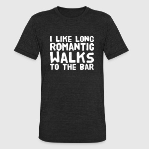 Bar - I Like Long Romantic Walks To The Bar - Unisex Tri-Blend T-Shirt by American Apparel