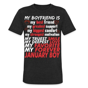 My Boyfriend Is January Boy - Unisex Tri-Blend T-Shirt by American Apparel
