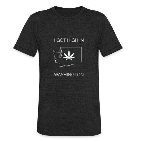 I got high in Washington - Unisex Tri-Blend T-Shirt