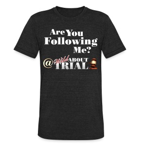 Are you following me? - Unisex Tri-Blend T-Shirt by American Apparel