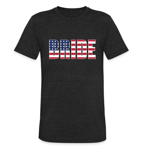 Bride Us Flag - Unisex Tri-Blend T-Shirt
