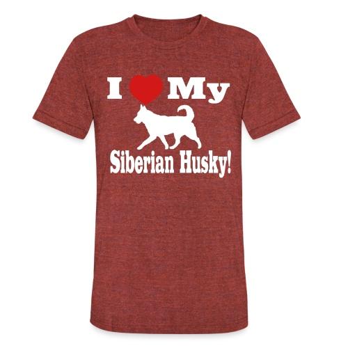 I Love my Siberian Husky - Unisex Tri-Blend T-Shirt