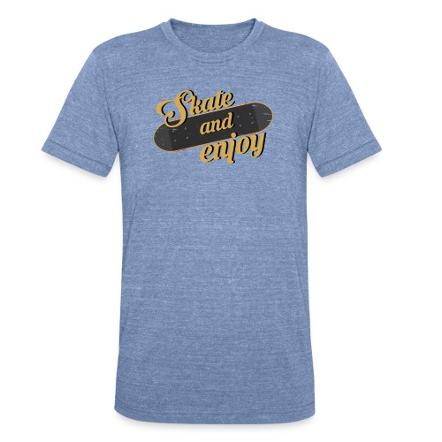 Skate And Enjoy - Unisex Tri-Blend T-Shirt