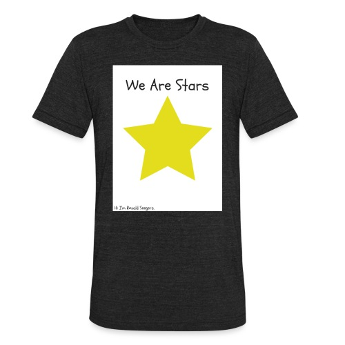 Hi I'm Ronald Seegers Collection-We Are Stars - Unisex Tri-Blend T-Shirt
