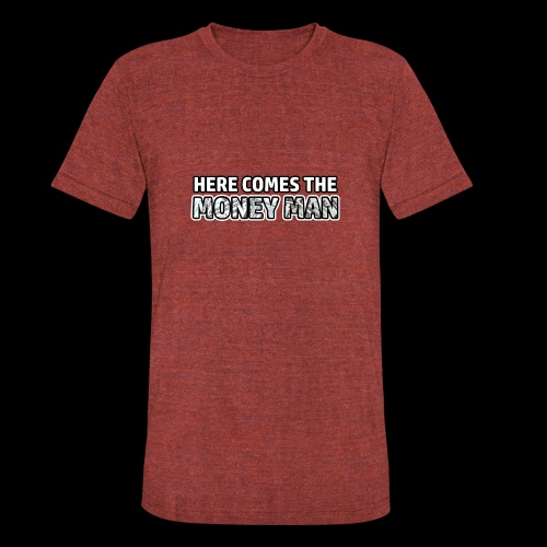 Here Comes The Money Man - Unisex Tri-Blend T-Shirt