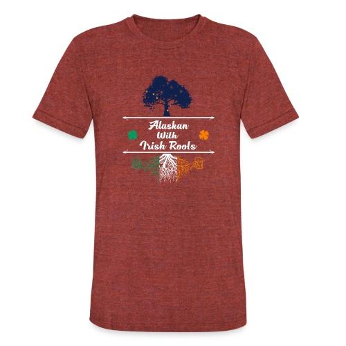 ALASKAN WITH IRISH ROOTS - Unisex Tri-Blend T-Shirt