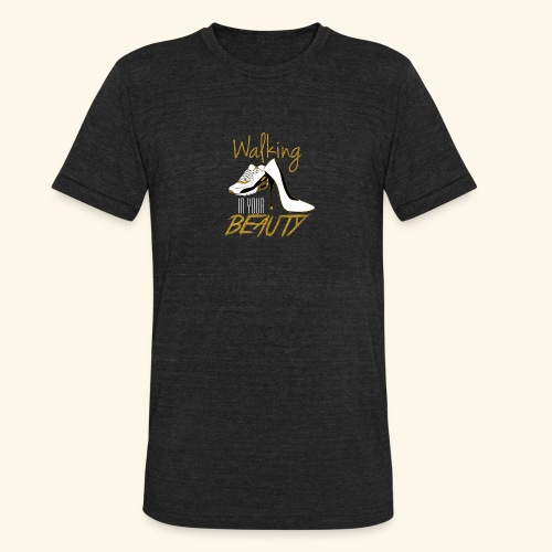 Walking in your Beauty tshirt - Unisex Tri-Blend T-Shirt