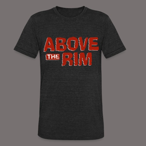 Above the Rim - Unisex Tri-Blend T-Shirt