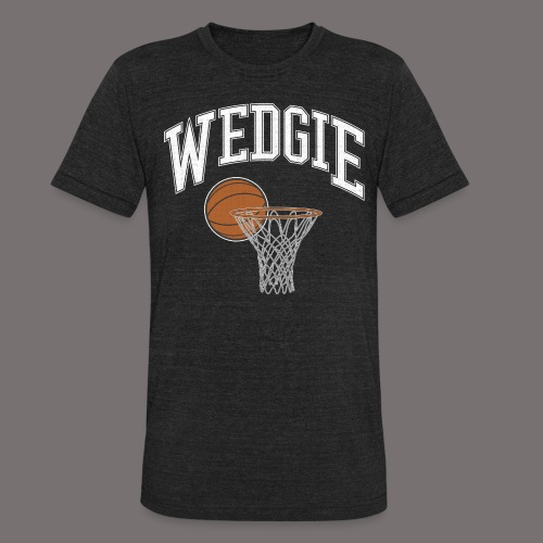 Wedgie - Unisex Tri-Blend T-Shirt