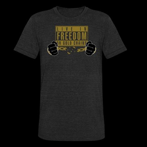 Live Free - Unisex Tri-Blend T-Shirt