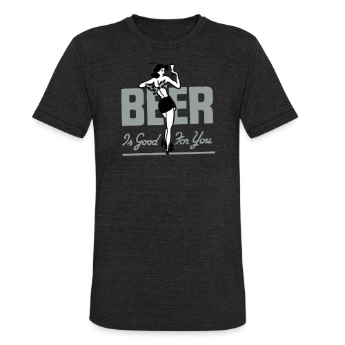 Beer is Good for You Retro - Unisex Tri-Blend T-Shirt