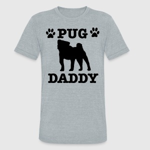 Pug Daddy - Unisex Tri-Blend T-Shirt by American Apparel