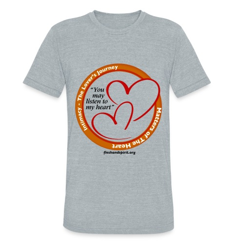 Matters of the Heart T-Shirt: You May - Unisex Tri-Blend T-Shirt