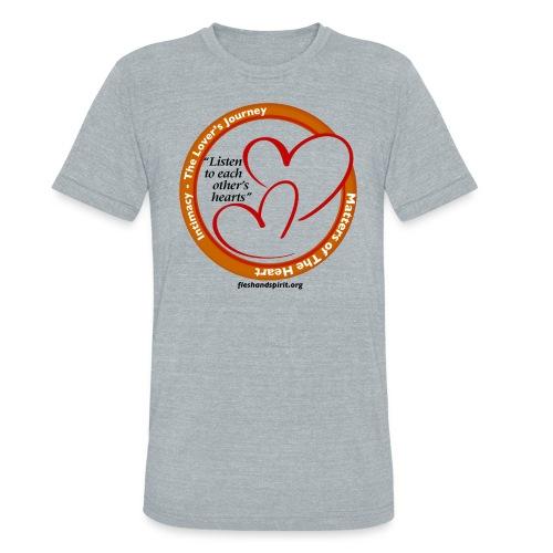 Matters of the Heart T-Shirt: Listen to each other - Unisex Tri-Blend T-Shirt