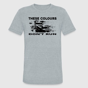 These Colours Don't Run - Unisex Tri-Blend T-Shirt by American Apparel