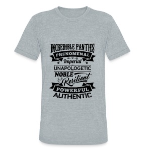 Incredible Panties Signature - Unisex Tri-Blend T-Shirt