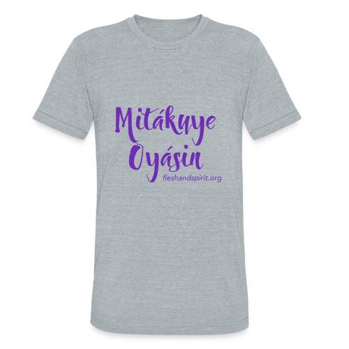 mitakuye oyasin t-shirt - Unisex Tri-Blend T-Shirt