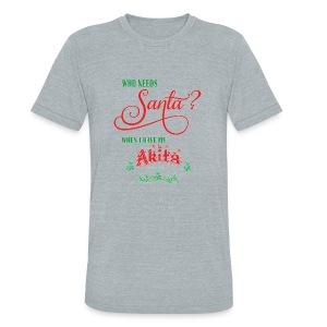 Akita Who needs Santa with tree - Unisex Tri-Blend T-Shirt
