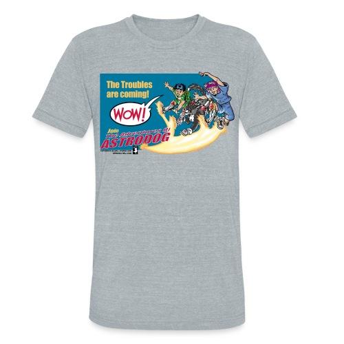 Astrodog Trouble - Unisex Tri-Blend T-Shirt