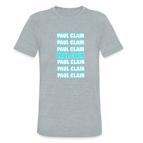 Paul Clair Stand Out Adult - Unisex Tri-Blend T-Shirt