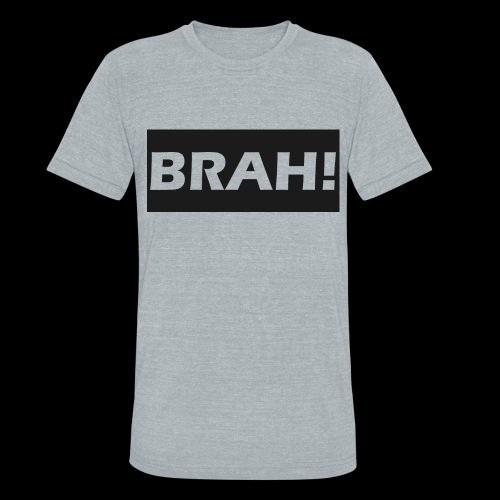 BRAH - Unisex Tri-Blend T-Shirt